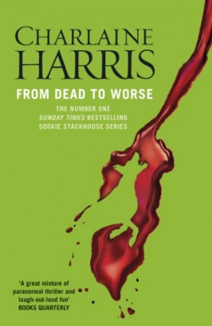 From Dead to Worse (Charlaine Harris)