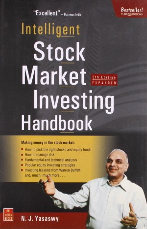 Intelligent Stock Market Investing Handbook by N J Yasaswy  (Author)
