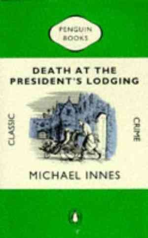 Death at the President's Lodging (Michael Innes)