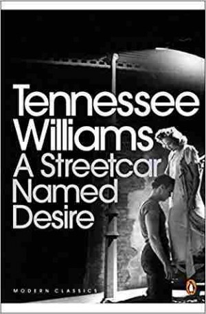 A Streetcar Named Desire (Tennessee Williams)