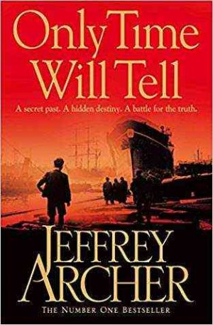 Only Time Will Tell (Jeffrey Archer)