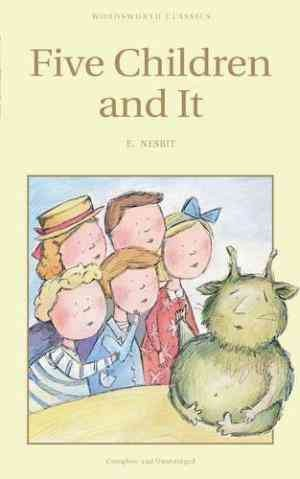 Five Children and It (E Nesbit)