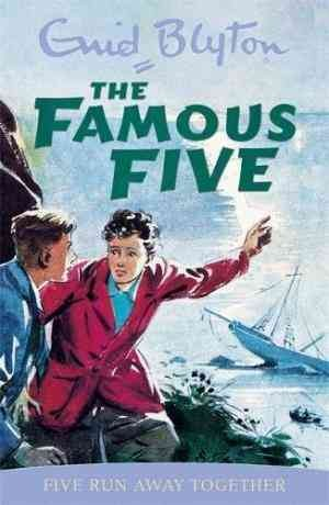 Five Run Away Together: Book 3 (Enid Blyton)