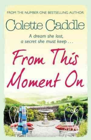 From This Moment On (Caddle Colette)