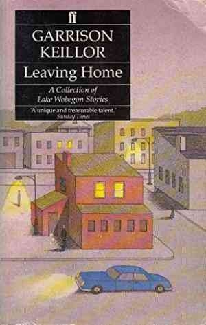 Leaving Home (Garrison Keillor)