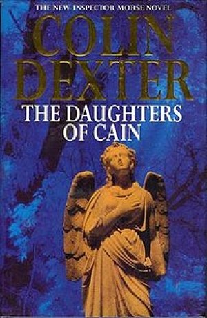 The Daughters of Cain (Colin Dexter)