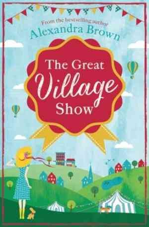 The Great Village Show (Alexandra Brown)
