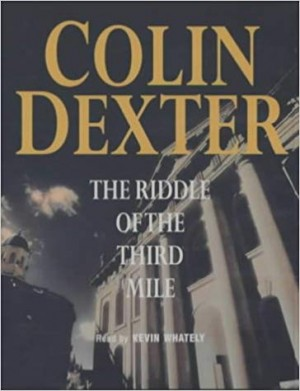 The Riddle of the Third Mile (olin Dexter)