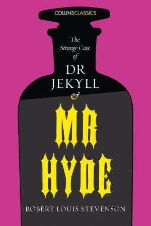 Dr Jekyll and Mr Hyde (Robert Louis Stevenson)