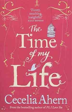 The Time of My Life (Cecelia Ahern)