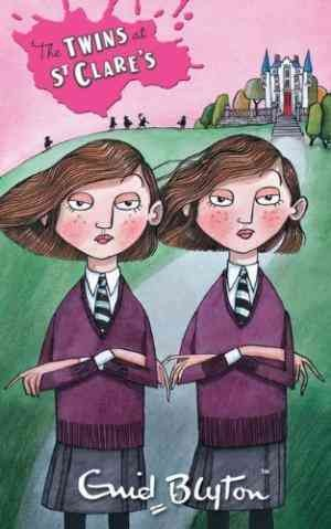 The Twins at St Clare's: Book 1 (Enid Blyton)