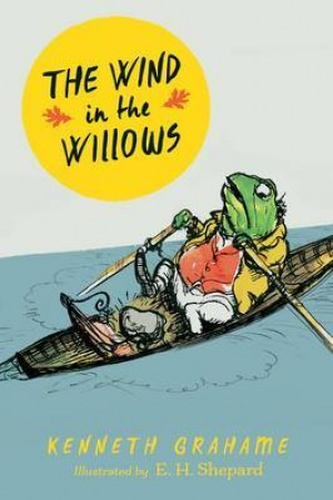 The Wind in the Willows (Kenneth Grahame)