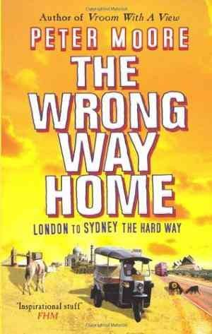 The Wrong Way Home (Pete Moore)
