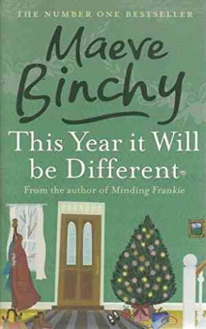 This Year It Will Be Different (Maeve Binchy)