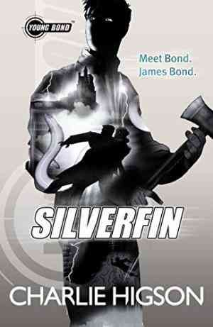 Young Bond SilverFin (Charlie Higson)