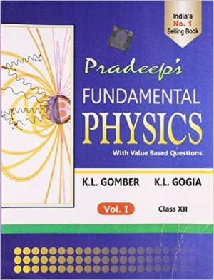Pradeep's Fundamental Physics Class 12 - Vol. I & II