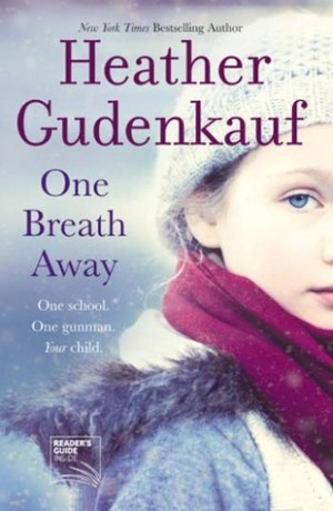 One Breath Away (Heather Gudenkauf)