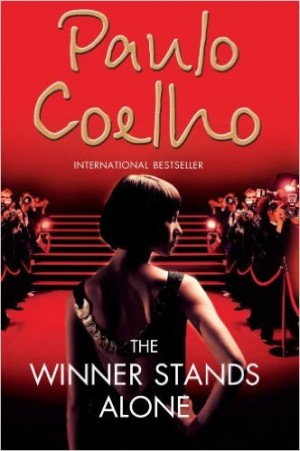 The Winner Stands Alone (Paulo Coelho)