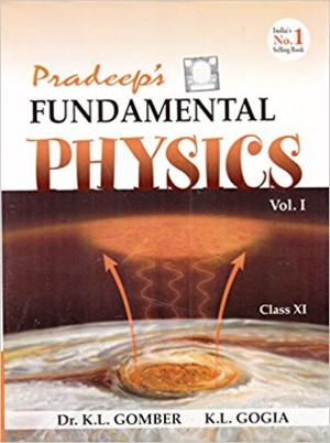 Pradeep's Fundamental Physics for Class 11 - Vol. 1 & 2