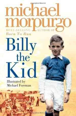 BILLY THE KID ( Michael Morpurgo)