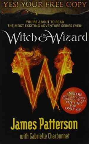 Witch & Wizard (Cate Tiernan and James Patterson)