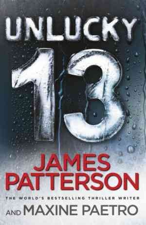 Unlucky 13  (James Patterson)