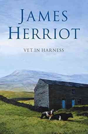 Vet in Harness (James Herriot)