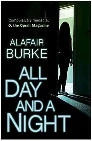 All Day and a Night (Alafair Burke)