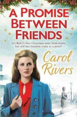 A Promise Between Friends (Carol Rivers)