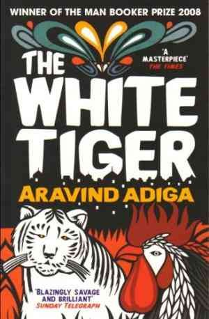The White Tiger (Aravind Adiga)