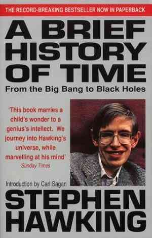 A Brief History of Time: From Big Bang to Black Holes (Stephen Hawking)