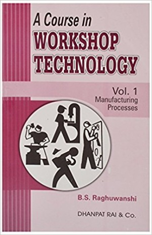 A Course in Workshop Technology