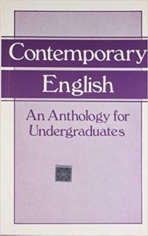 Contemporary English: An Anthology for Undergraduates