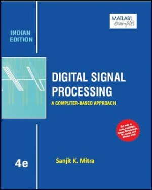 Digital Signal Processing: A Computer - Based Approach