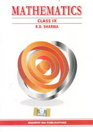 Mathematics for Class 9 R.D Sharma