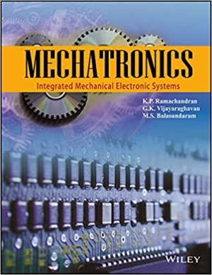 Mechatronics: Integrated Mechanical Electronic Systems