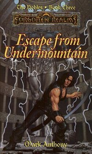 Escape from Undermountain (Mark Anthony)