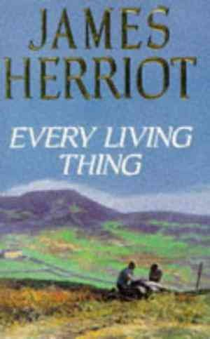 Every Living Thing (James Herriot)