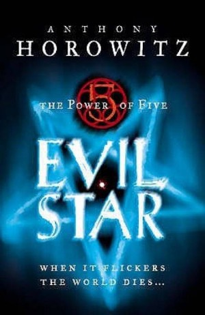 Evil Star (The Power of Five) (Anthony Horowitz)