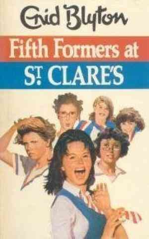 Fifth Formers of St. Clare's (Enid Blyton)