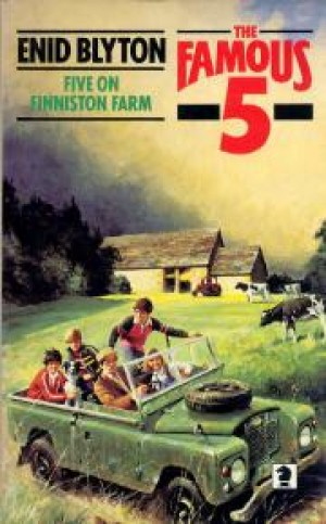 Five on Finniston Farm: 18 (The Famous Five Series) by Enid Blyton