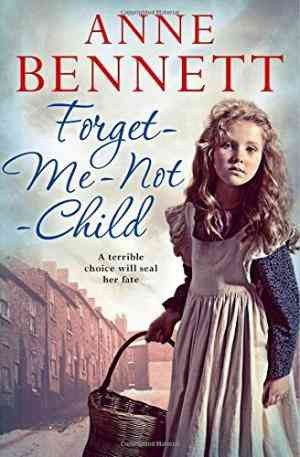 Forget-Me-Not Child (Anne Bennett)