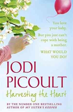 Harvesting the Heart (Jodi Picoult)