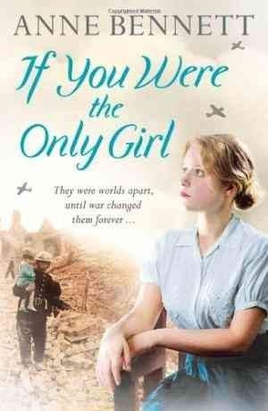 If You Were the Only Girl (Anne Bennett)