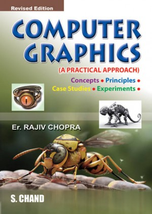 COMPUTER GRAPHICS (Revised Edition)  (English, Paperback, ER. RAJEEV CHOPRA)