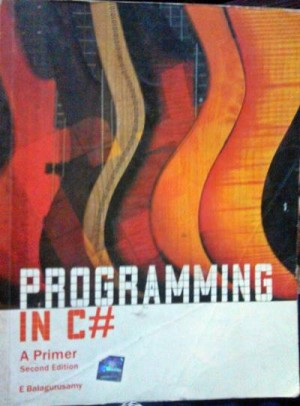 Programming in C#: A Primer second edition