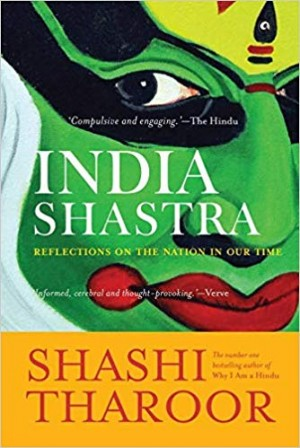 India Shastra: Reflections on the Nation in our Time (Shashi Tharoor)