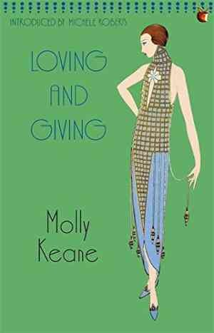 Loving And Giving (Molly Keane)