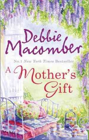 A Mother's Gift (Debbie Macomber)