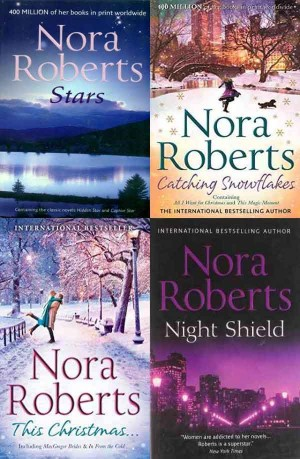 Nora Roberts (Stars, Catching Snowflakes, This Christmas, Night Shield) 4 in 1